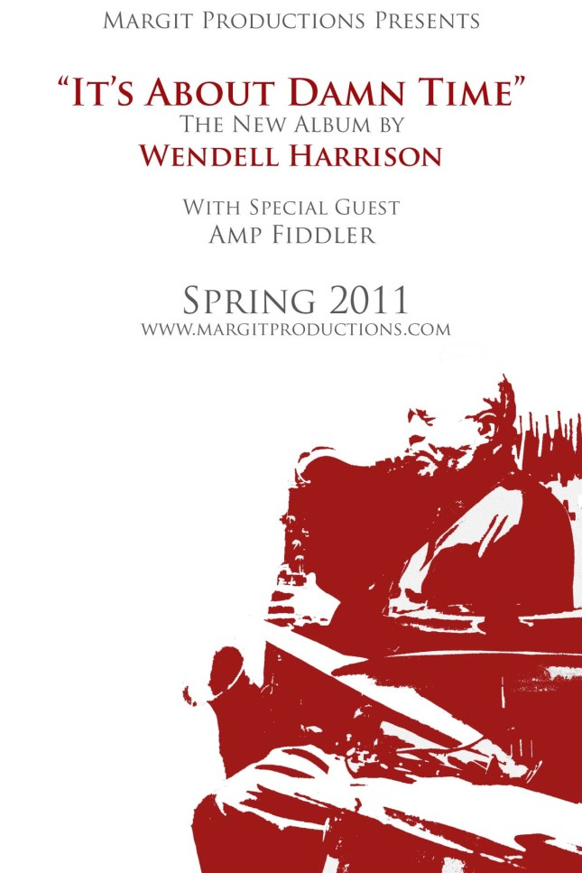 Wendell Harrison It's About Damn Time